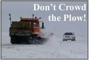 NDDOT Don't Crowd the Plow photo