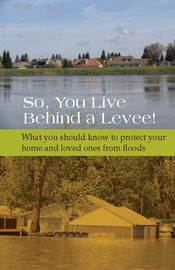 , You Live Behind a Levee! Preparedness Guide Cover Page